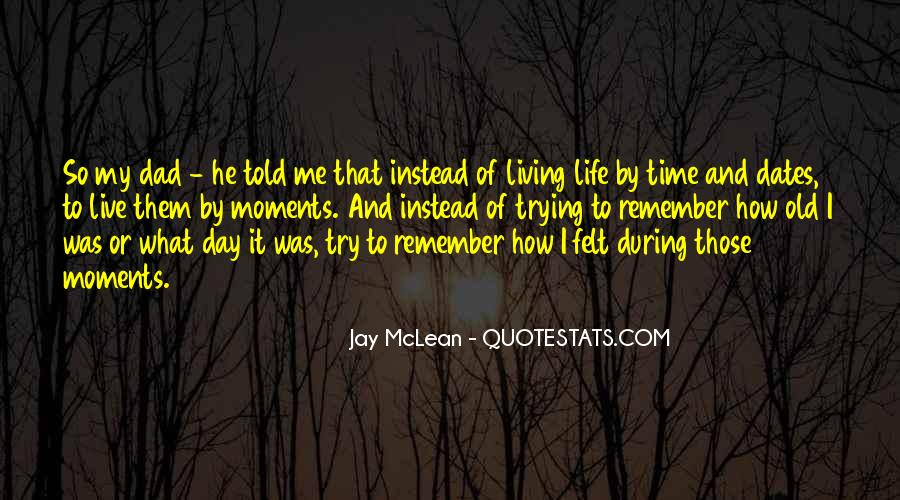 How I Live My Life Quotes #1026046