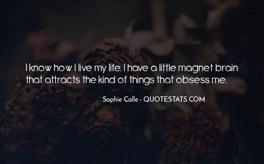 How I Live My Life Quotes #1147671