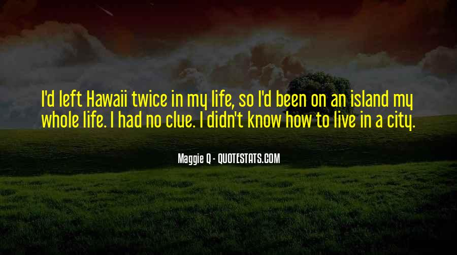 How I Live My Life Quotes #207084