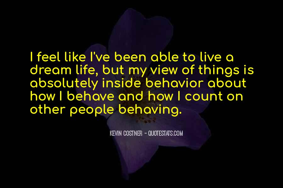 How I Live My Life Quotes #29788