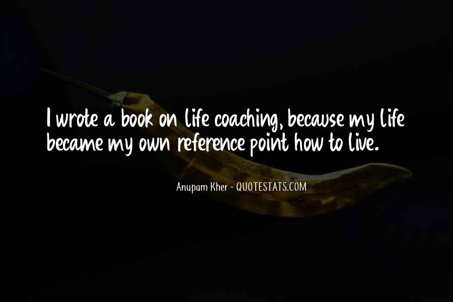 How I Live My Life Quotes #327607