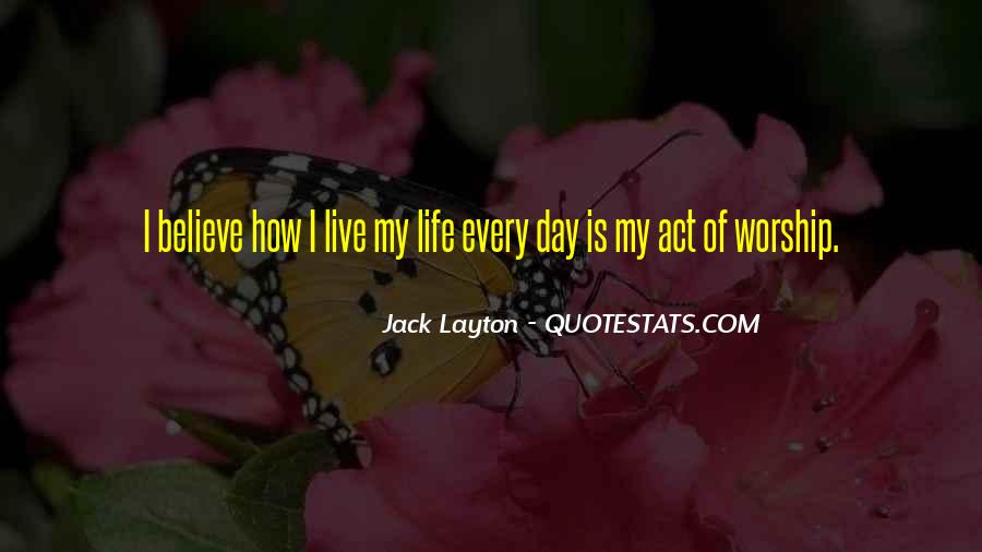 How I Live My Life Quotes #379566