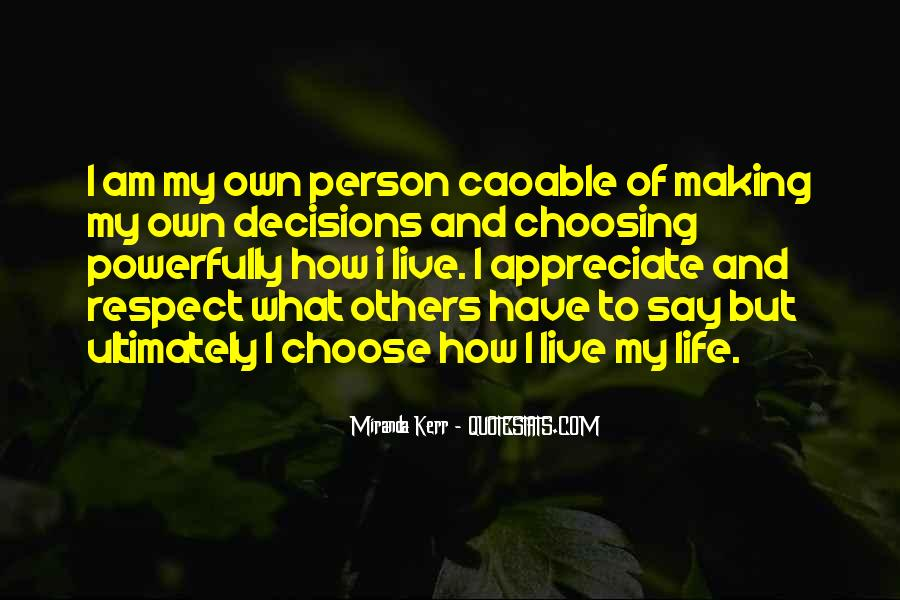 How I Live My Life Quotes #524906