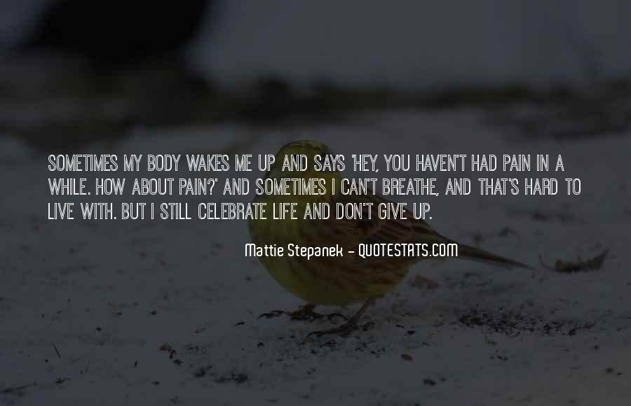 How I Live My Life Quotes #594783