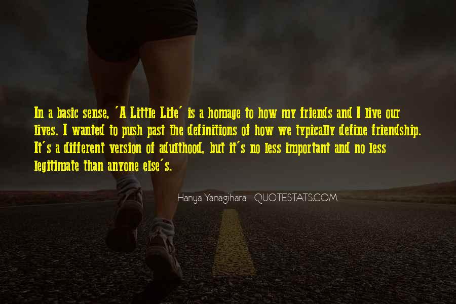 How I Live My Life Quotes #604388