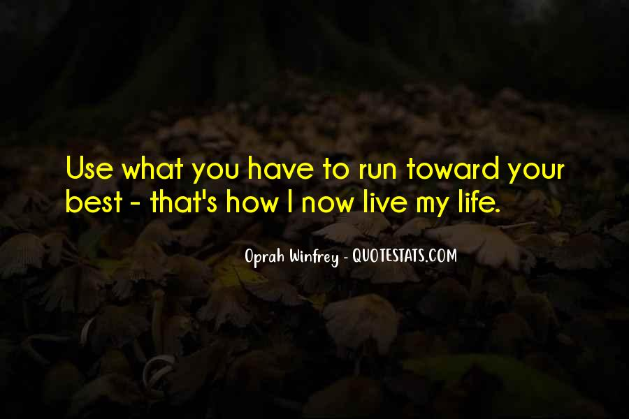 How I Live My Life Quotes #765032