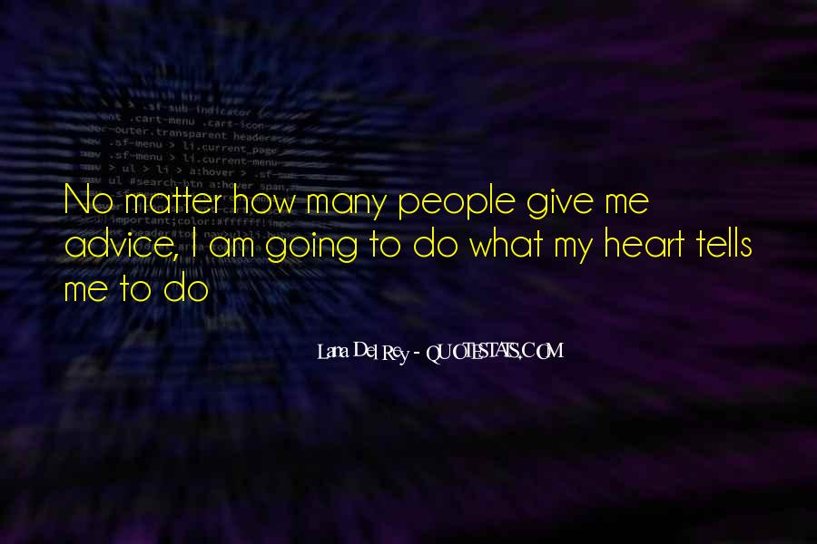 How I Live My Life Quotes #765206