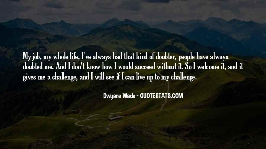 How I Live My Life Quotes #995117