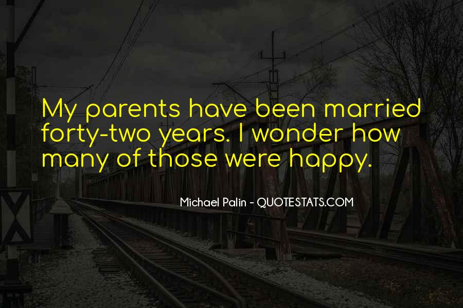 How I Love My Parents Quotes #1057545