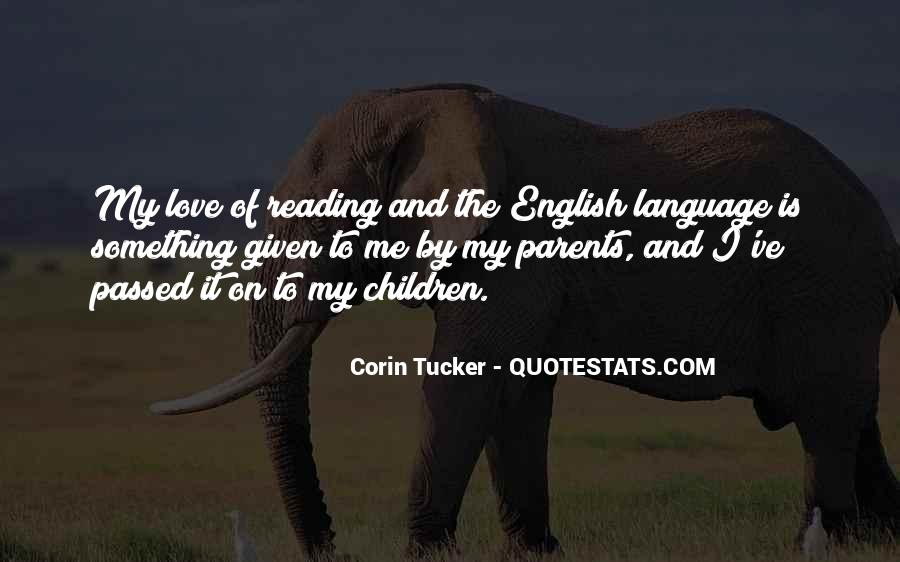 How I Love My Parents Quotes #12194