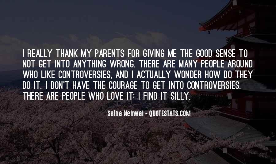 How I Love My Parents Quotes #1247142
