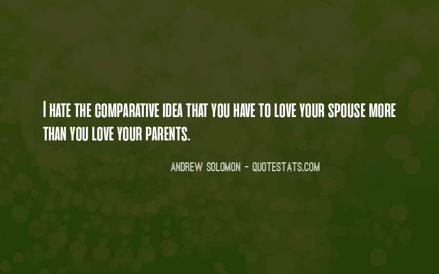 How I Love My Parents Quotes #128302