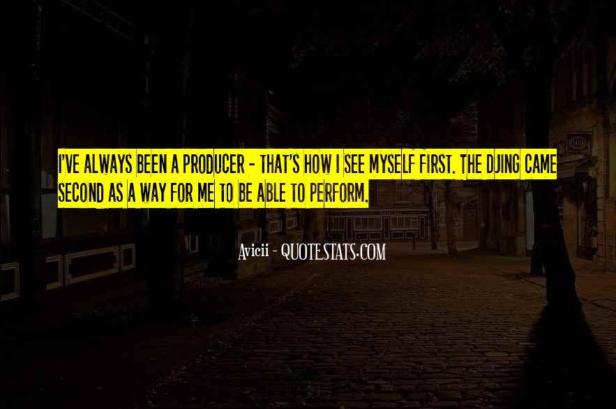 How I See Myself Quotes #1160458