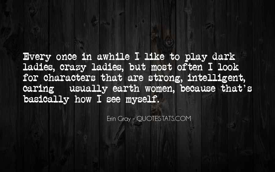 How I See Myself Quotes #1280935