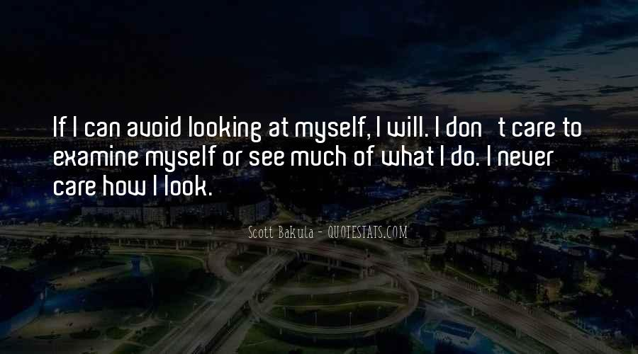 How I See Myself Quotes #1286813