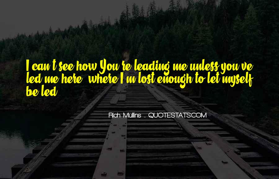 How I See Myself Quotes #1315106