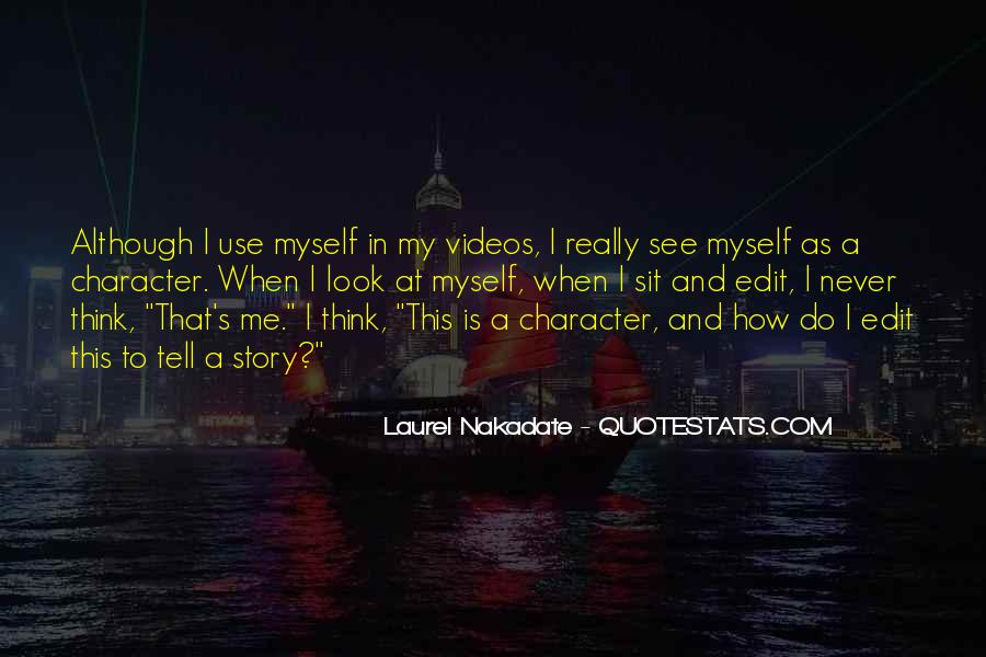 How I See Myself Quotes #289404
