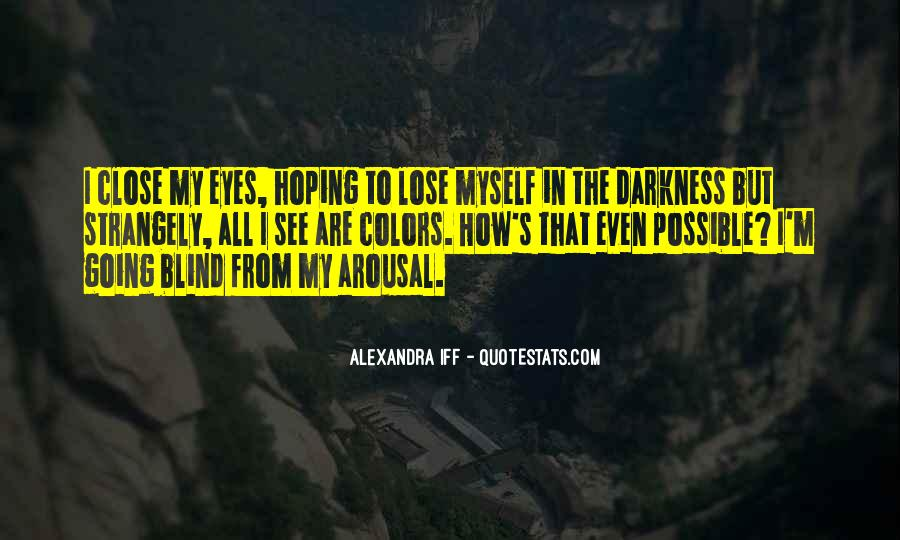 How I See Myself Quotes #581084