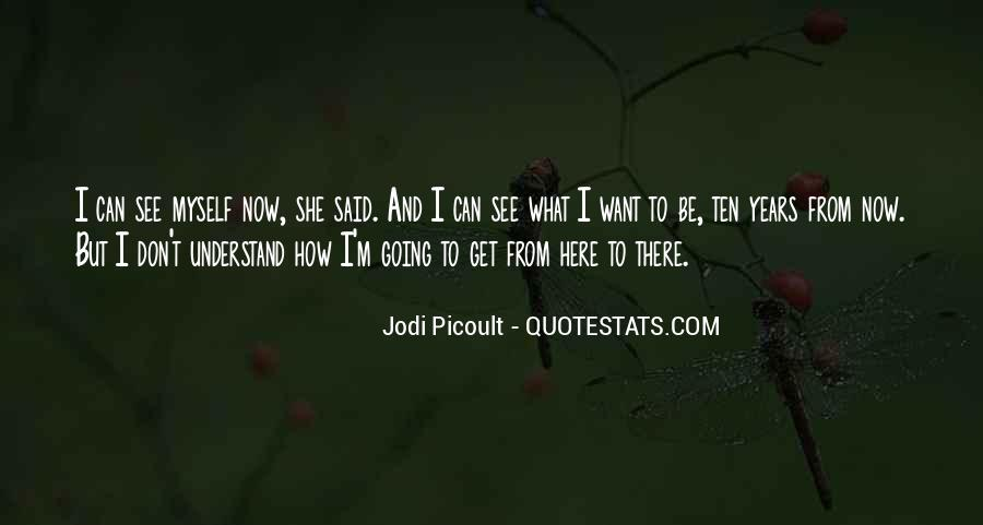 How I See Myself Quotes #725701