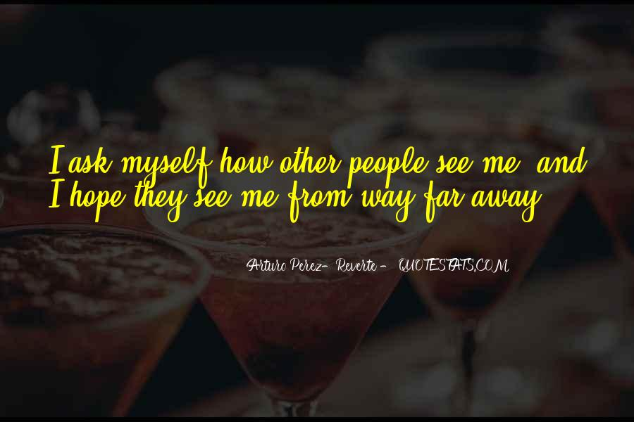 How I See Myself Quotes #739434