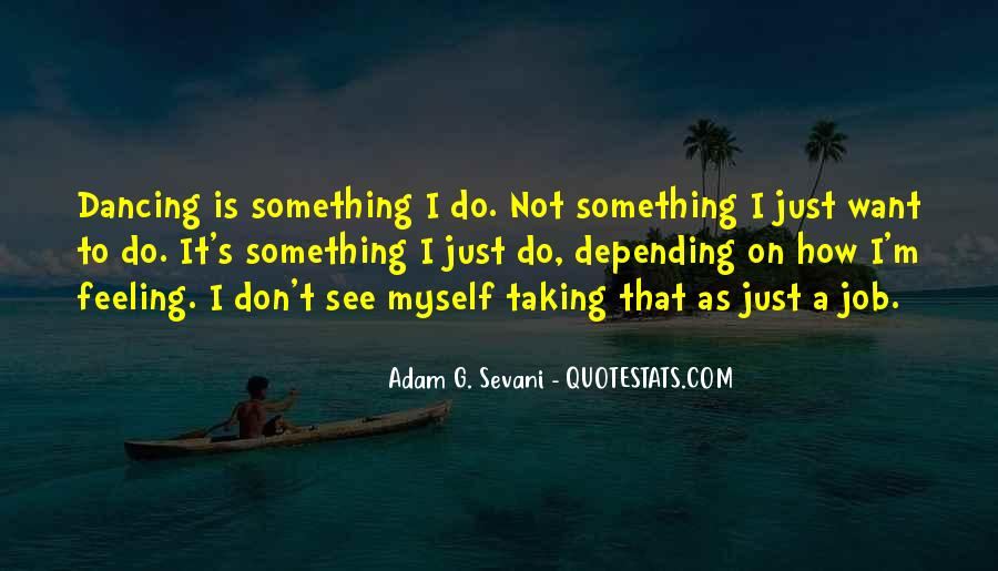 How I See Myself Quotes #888076