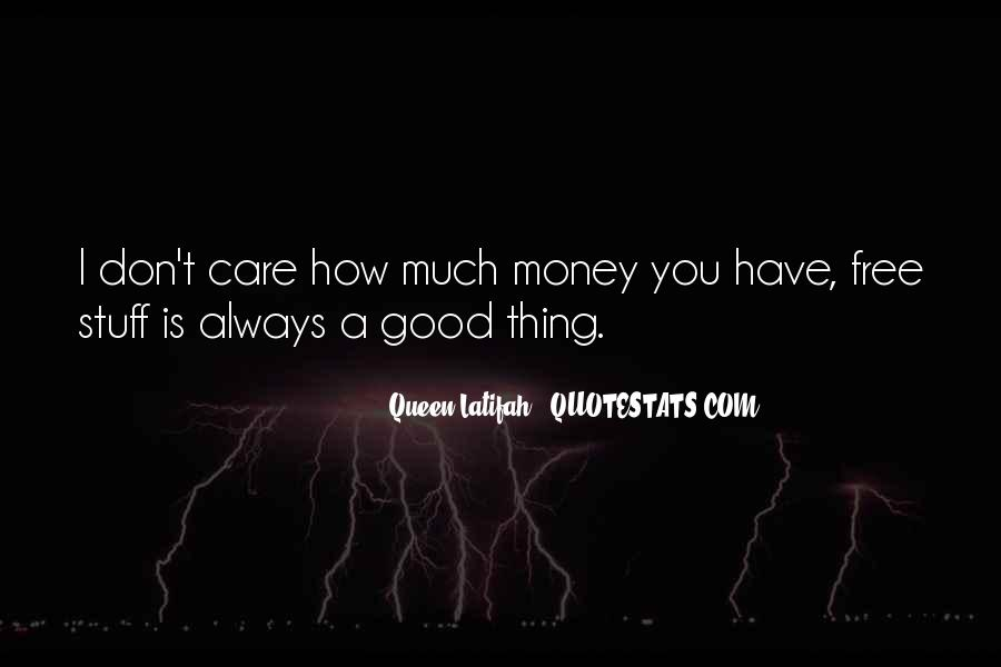 How Much You Care Quotes #1087921