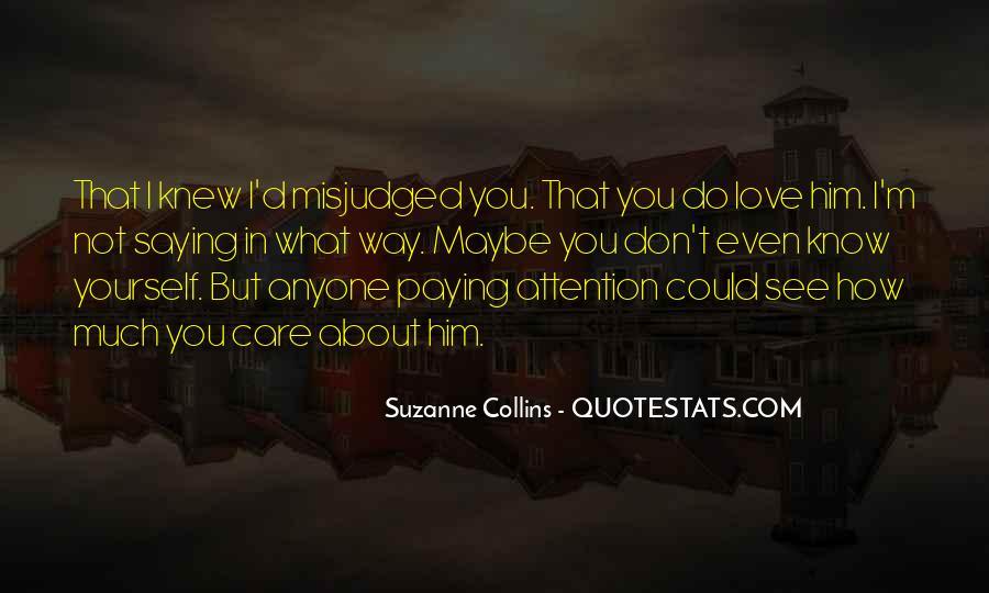 How Much You Care Quotes #1118838