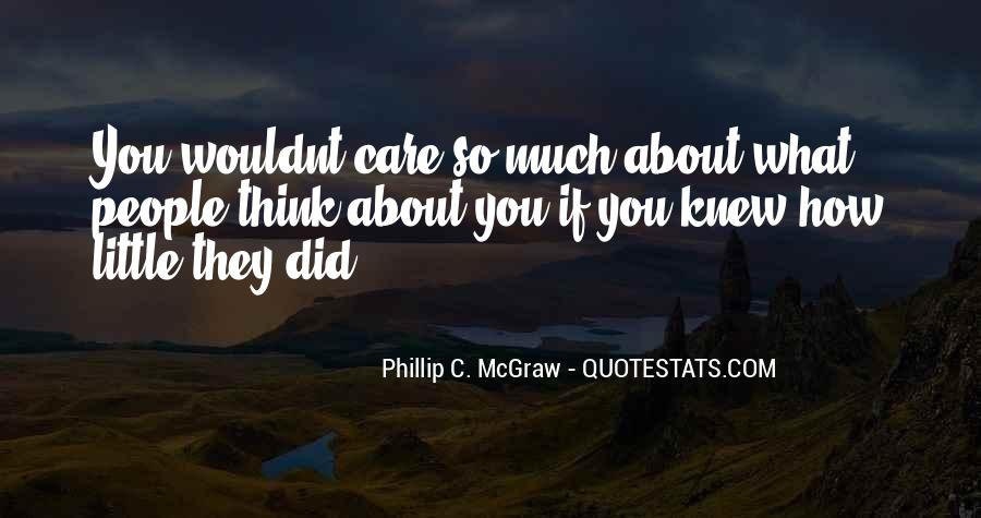 How Much You Care Quotes #1280285