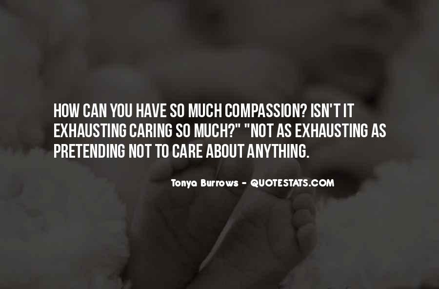 How Much You Care Quotes #1440239