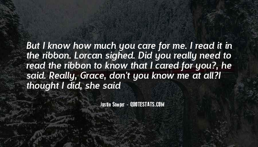 How Much You Care Quotes #1533479