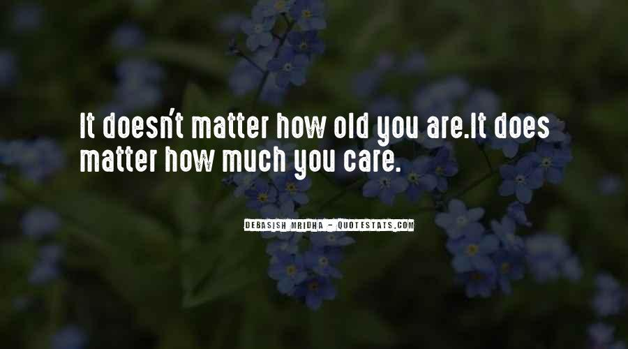 How Much You Care Quotes #1685297