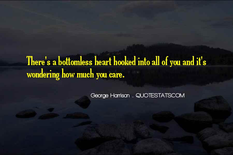 How Much You Care Quotes #365310