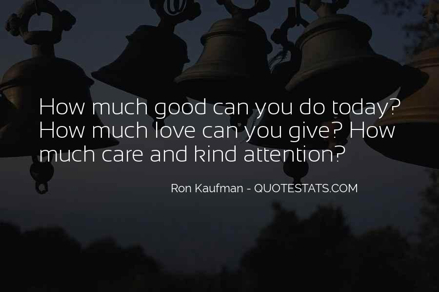 How Much You Care Quotes #444019