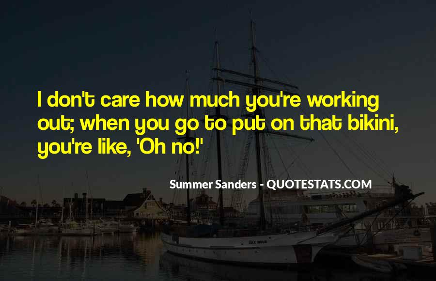 How Much You Care Quotes #449806