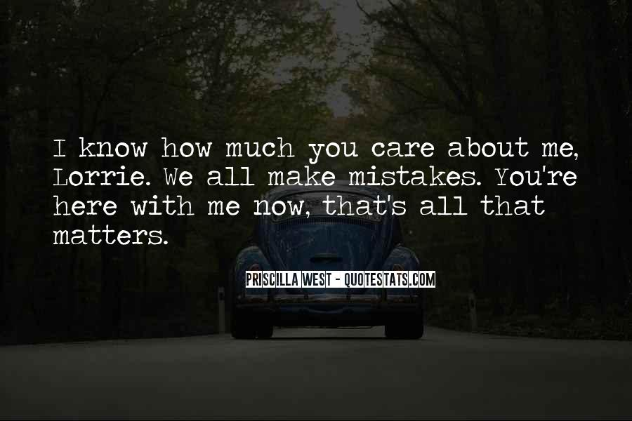 How Much You Care Quotes #452799