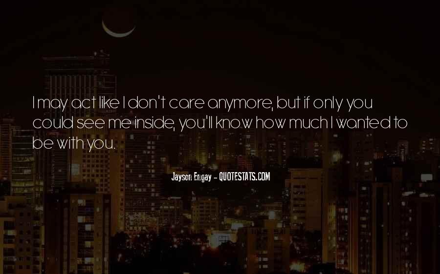 How Much You Care Quotes #499549