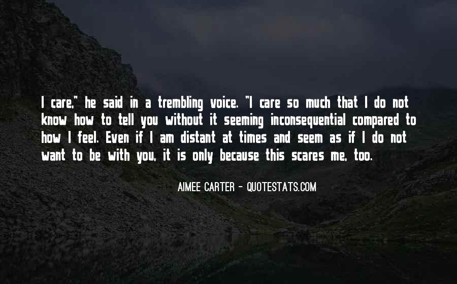 How Much You Care Quotes #713205