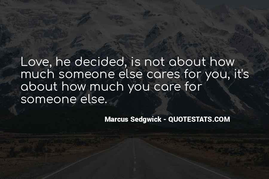 How Much You Care Quotes #781659
