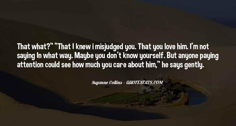 How Much You Care Quotes #816773