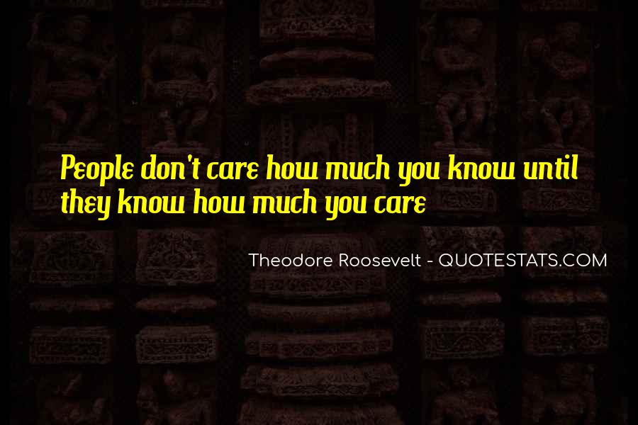 How Much You Care Quotes #897598