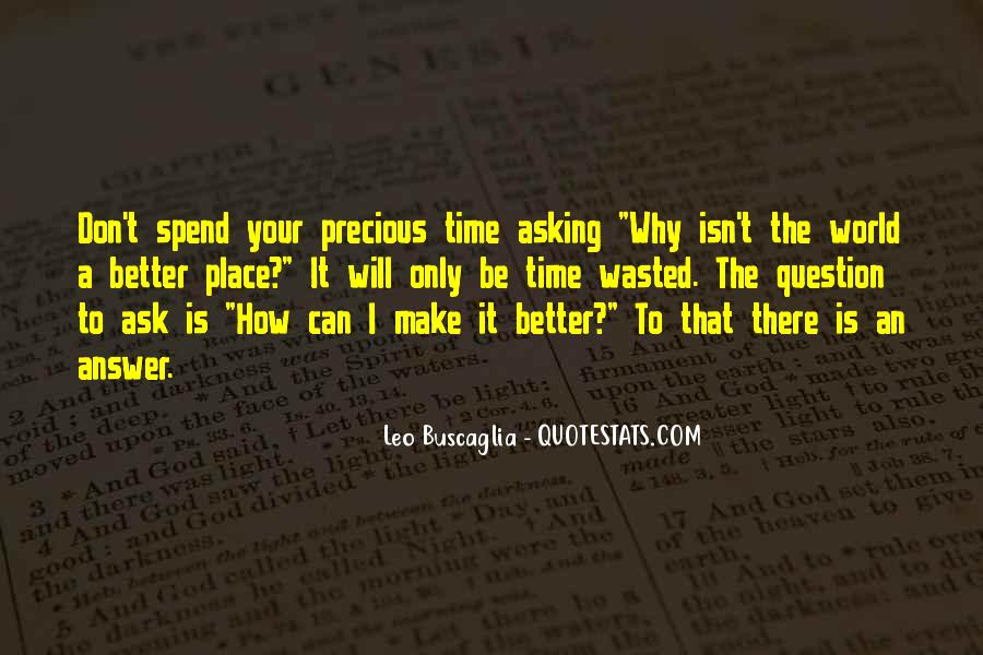 How Precious Time Is Quotes #1269476