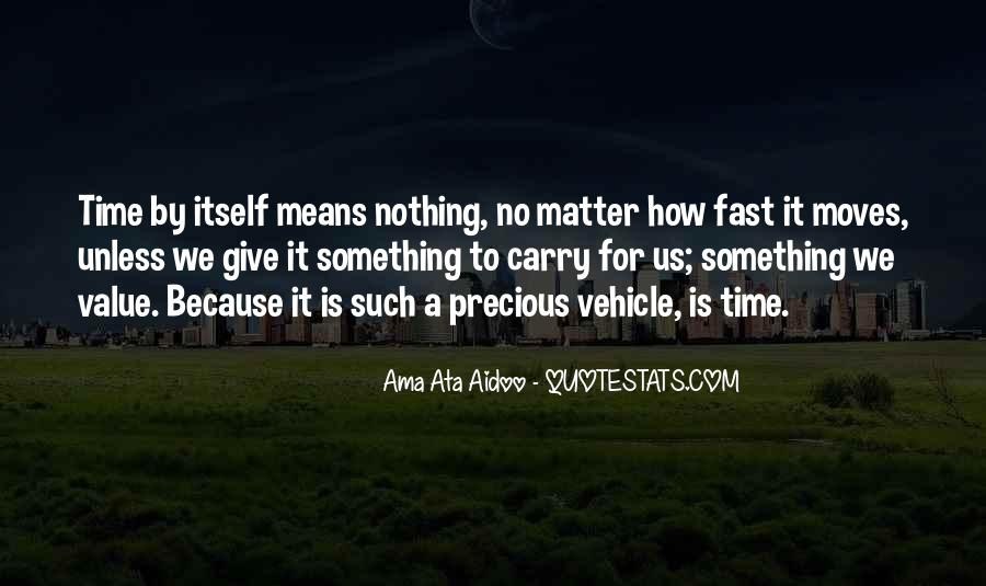 How Precious Time Is Quotes #1285095