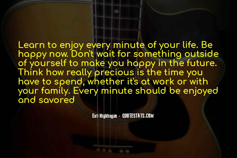 How Precious Time Is Quotes #1511958