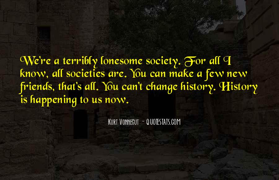 How To Change Society Quotes #137083