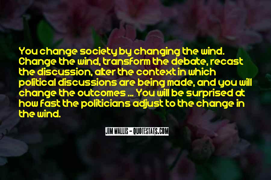How To Change Society Quotes #1747267