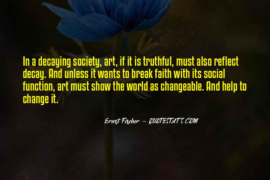 How To Change Society Quotes #245151