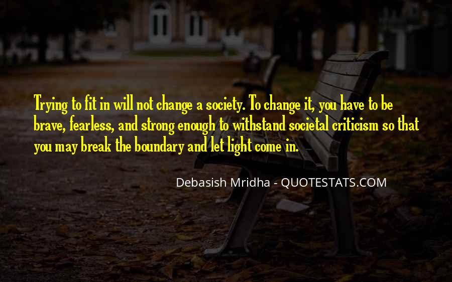 How To Change Society Quotes #250625