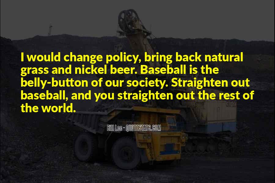 How To Change Society Quotes #280787