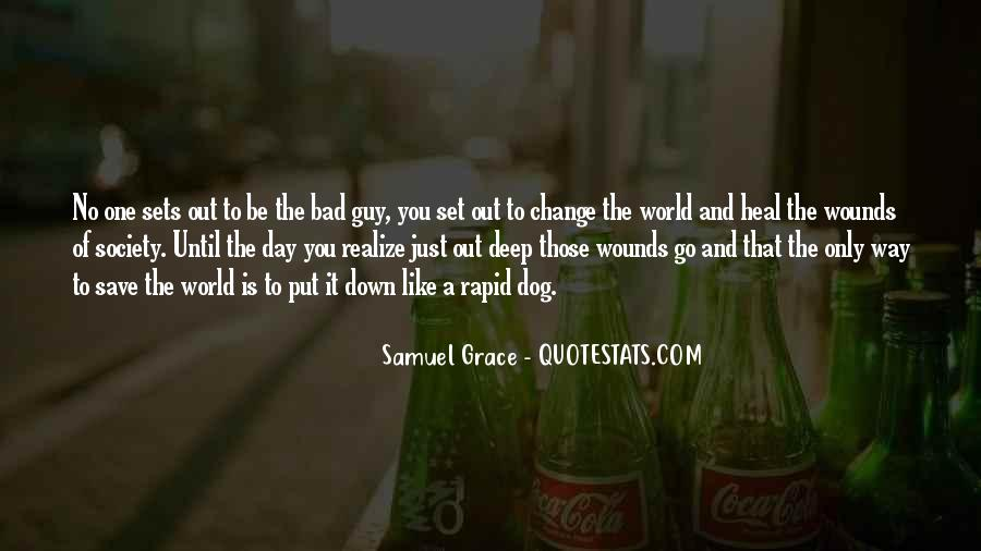 How To Change Society Quotes #290482