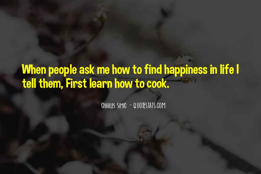 How To Find Happiness In Life Quotes #1061203